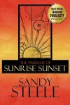 The Twilight of Sunrise Sunset - Sandy Steele