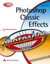 Photoshop Classic Effects - Scott Kelby