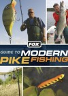 Fox Guide to Modern Pike Fishing - Mick Brown, Dave Kelbrick, Max Cottis