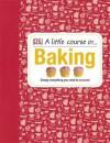 A Little Course in Baking. - Penguin Books LTD
