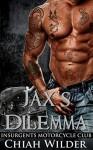 Jax's Dilemma - Chiah Wilder