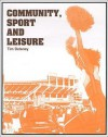 Community, Sport And Leisure - Tim Delaney