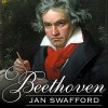 Beethoven: Anguish and Triumph - Tantor Audio, Jan Swafford, Michael Prichard