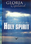 God's Will Is The Holy Spirit - Gloria Copeland