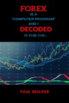 FOREX. DECODED - Paul Walker