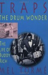 Traps - The Drum Wonder: The Life of Buddy Rich - Mel Torme