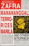 Manananggal Terrorizes Manila and Other Stories - Jessica Zafra