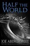 Half the World (Shattered Sea) - Joe Abercrombie