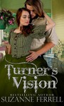 Turner's Vision - Suzanne Ferrell, Lyndsey Lewellen