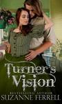 Turner's Vision - Suzanne Ferrell, Lyndsey Lewellen