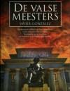 De valse meesters - Javier González