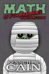 Math is for Mummies: Subtraction - Kenneth W. Cain