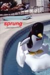 Sprung - Laura Madeline Wiseman