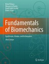 Fundamentals of Biomechanics: Equilibrium, Motion, and Deformation - Nihat Özkaya, Margareta Nordin, David Goldsheyder, Dawn Leger
