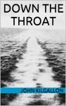 Down the Throat - John Kilgallon