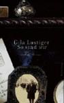 So Sind Wir: Ein Familienroman - Gila Lustiger