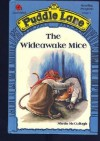 The Wideawake Mice (Puddle Lane Reading Program/Stage 1, Book 6) - Sheila K. McCullagh