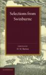 Selections from Swinburne - Algernon Charles Swinburne, H. M. Burton