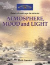 Atmosphere, Mood and Light: Paint a Watercolour Landscape in Minutes - Keith Fenwick
