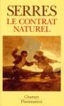 Le Contrat naturel - Michel Serres