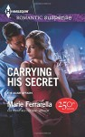 Carrying His Secret (The Adair Affairs) - Marie Ferrarella