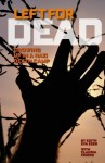 Left for Dead: Growing Up in a Nazi Death Camp - Claudia Metcalfe, Edith Eva Eger