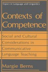 Contexts of Competence: Social and Cultural Considerations in Communicative Language Teaching - Margie Berns