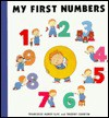 My First Numbers - Francoise Audry-Iljic, Thierry Courtin
