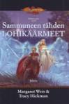 Sammuneen tähden lohikäärmeet (Dragonlance: Sielujen sota, #2) - Margaret Weis, Mika Renvall, Tracy Hickman