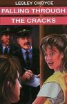 Falling Through the Cracks - Lesley Choyce