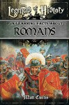 Legends of History: Fun Learning Facts About ROMANS: Illustrated Fun Learning For Kids - Matt Curtis