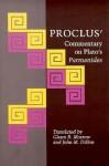 Commentary on Plato's Parmenides - Proclus, John M. Dillon, Glenn R. Morrow
