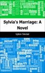 Sylvia's Marriage: A Novel - Upton Sinclair