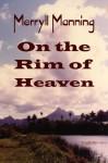 Merryll Manning On the Rim of Heaven - John Howard Reid