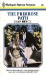 The Primrose Path (Harlequin Regency Romance Series 1, #16) - Jean Reece