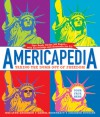 Americapedia: Taking the Dumb Out of Freedom - Andisheh Nouraee, Daniel Ehrenhaft, Jodi Anderson, Jodi Lynn Anderson