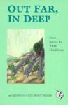 Out Far, In Deep - Alvin Handelman, Sharon Brown