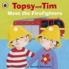 Topsy and Tim Meet the Firefighters - Jean Adamson, Gareth Adamson
