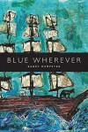 Blue Wherever - Barry Dempster