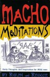 Macho Meditations - Thomas Cathcart