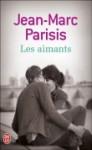 Les aimants - Jean-Marc Parisis