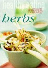 "Quick and Healthy: Herbs (""Australian Women's Weekly"" Home Library) - Mary Coleman"