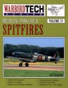 Merlin-Powered Spitfires - WarbirdTech Volume 35 - Kev Darling