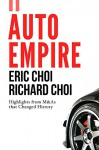 Auto Empire - Eric Choi, Richard Choi, J.H. Reggie Lee