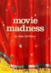 Movie Madness (Tuned In Episode #8) - Julia DeVillers