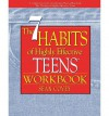 """[ { { The 7 Habits of Highly Effective Teens Workbook (New Size: 8' X 11: A Companion to the International Best-Selling Book the Seven Habits of Highly Effecti"""" } } ] By Covey, Sean( Author ) on Mar-01-2011 [ Paperback ] - Sean Covey"""