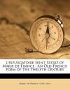 Saint Patrick's Purgatory: A Poem - Marie de France, Michael J. Curley