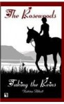 Taking the Reins - Book 1 of The Rosewoods - Katrina Abbott