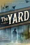 The Yard (Audio) - Alex Grecian, Toby Leonard Moore
