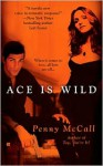 Ace Is Wild - Penny McCall
